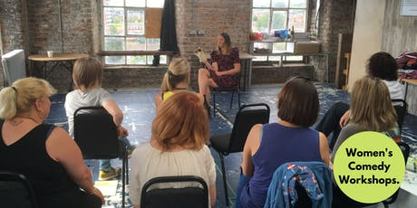 How to Create, Write & Perform Comedy Characters - Women's Workshop in Manchester  tickets