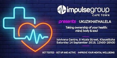 UKUZIKHATHALELA - A WELLNESS DAY by Impulse Cape Town tickets