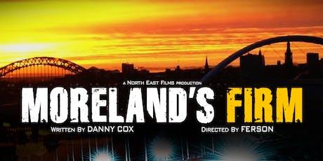 Moreland's Firm Screening tickets