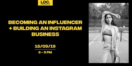 Becoming an Influencer + Building an Instagram Business tickets