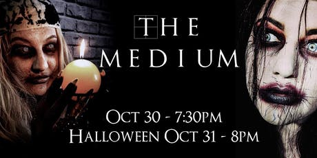 A Haunted Opera Experience • The Medium • HALLOWEEN NIGHT PERFORMANCE tickets