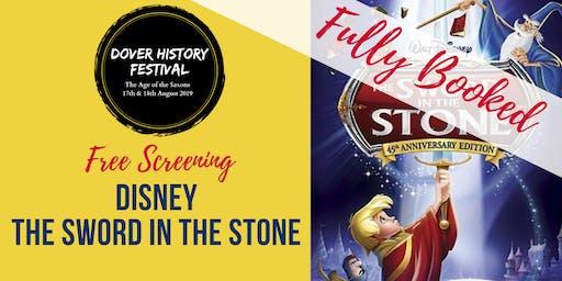 Dover History Festival - Sword in the Stone (Disney Film) - Free Entrance