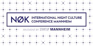 NØK - International Night Culture Conference Mannheim