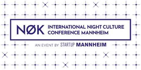 NØK - International Night Culture Conference Mannheim Tickets