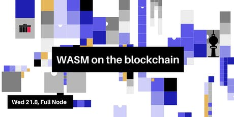 WASM on the Blockchain tickets