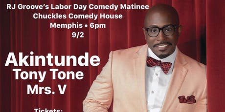 Labor Day Clean Comedy Matinee featuring Akintunde LIVE @ Chuckles! tickets