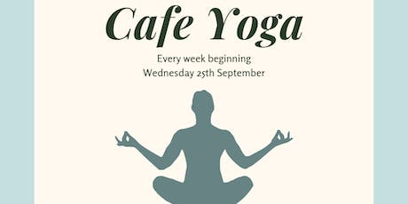 Serendipities Cafe Yoga (25/09/19) tickets
