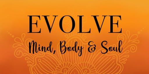 Evolve: Mind, Body & Soul - Yoga & Meditation Morning Retreat