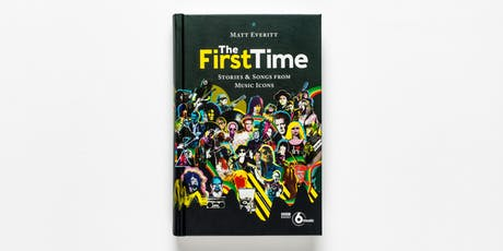 The First Time: Stories and Songs from Music Icons tickets