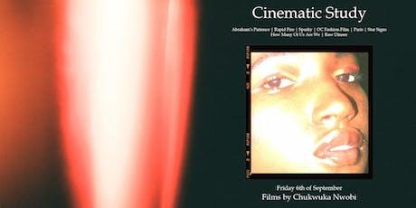 Cinematic Study : Films by Chukwuka Nwobi (New Wave & Paddington Works) tickets