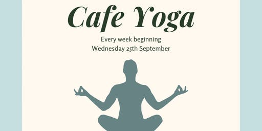 Serendipities Cafe Yoga (23/10/19)