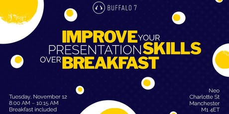 Improve your presentation skills over breakfast tickets