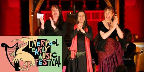 Liverpool Early Music Festival 2019: Quirky, Lively, Heartfelt. Check us out if you like Folk, Jazz, Classical, World Music, Theatre &, of course, Early Music tickets