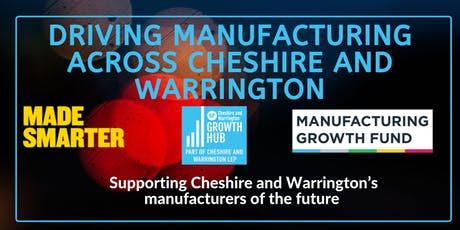 Driving manufacturing across Cheshire and Warrington: Crewe tickets