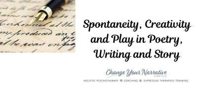Lovers of Writing and Theater, Join Us! September Theme: Spontaneity, Creativity and Play in Poetry, Writing and Story