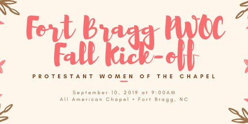 Fort Bragg Protestant Women Of the Chapel (PWOC) Fall Kick-Off