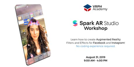 Spark AR Workshop - VRPH Academy tickets