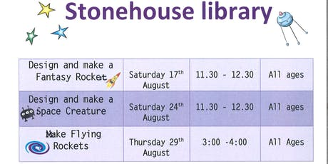 Stonehouse Library Design and make a space creature craft tickets