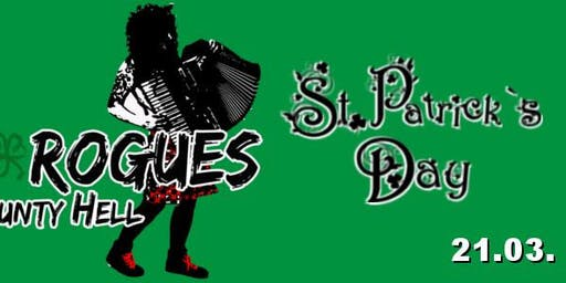 St. Patricks Day - The Rogues from County Hell + tba