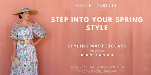 Step Into Your Spring Style Presented by Kerrie Carucci