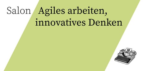 Salon/ Agiles arbeiten, innovatives Denken tickets