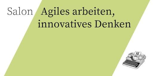 Salon/ Agiles arbeiten, innovatives Denken
