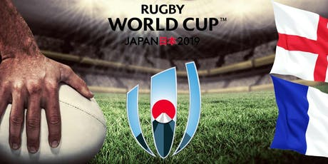 ENGLAND VS FRANCE - RUGBY WORLD CUP 2019 tickets