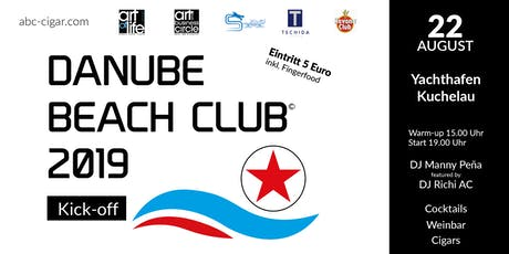 DANUBE BEACH CLUB 2019 - KICK-OFF EVENT Tickets