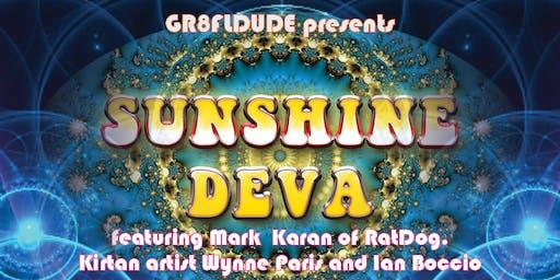 Sunshine Deva (featuring Mark Karan of RatDog) and gr8FLdüde & frenz
