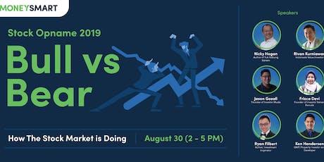 "MoneySmart Investalk  ""Stock Opname 2019: Bull vs Bear"" tickets"