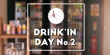 High Road Bottles: Drink'In Day No.2 - Electric Boogaloo tickets