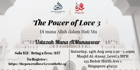 The Power of Love 3 : Dimana Allah dalam HatiMu tickets