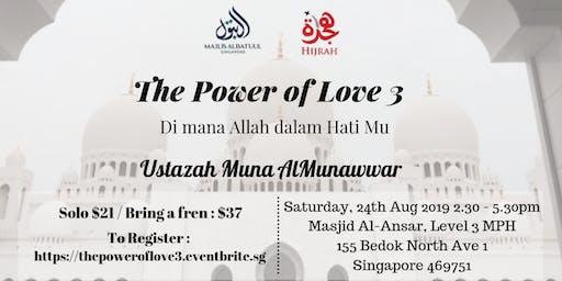 The Power of Love 3 : Dimana Allah dalam HatiMu