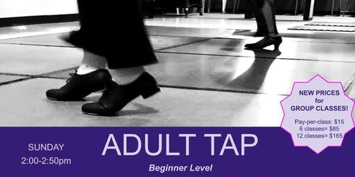 TAP - Beginner for Adults & Teens - Sundays 2pm