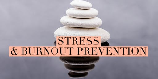 Stress & Burnout Series - Personal Stress Relief Techniques