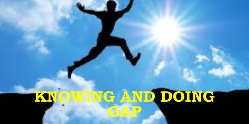 Knowing and Doing GAP