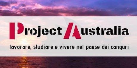 Project Australia - studiare, lavorare e vivere nel paese dei canguri biglietti