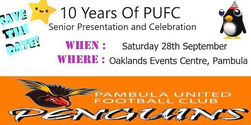 Pambula United Football Club Senior Presentation & 10 Year Celebration