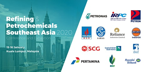 Refining & Petrochemicals Southeast Asia 2020 Malaysia  tickets