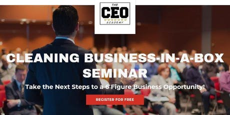 FREE Workshop - 6 Figure Cleaning Business-In-A-Box tickets