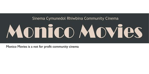 Monico Movies (Sinema Cymunedol Rhiwbina Community Cinema)