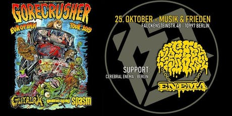 GOREcrusher Berlin: Gutalax, Spasm, Guineapig & Cerebral Enema Tickets