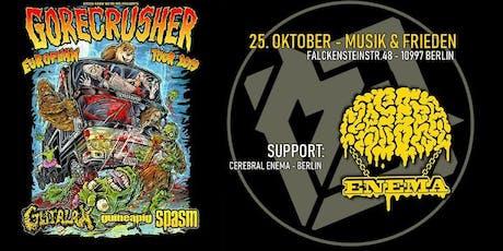 GOREcrusher Berlin: Gutalax, Spasm, Guineapig & Cerebral Enema tickets