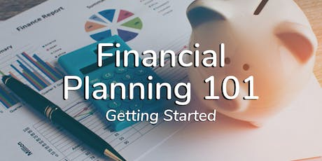 Financial Planning 101: Getting Started tickets