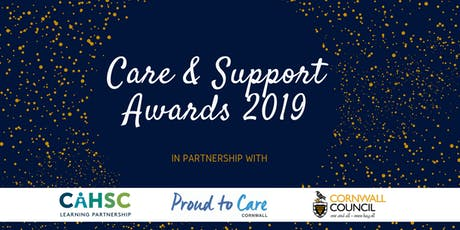 Care & Support Awards 2019 - Cornwall & Isles of Scilly tickets