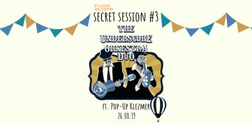 Secret Sessions #3 | The Underscore Orkestra ft. Klezmer Pop-Up
