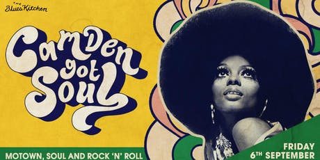 Camden Got Soul: A Night of Motown, Soul & Rock 'n' Roll tickets