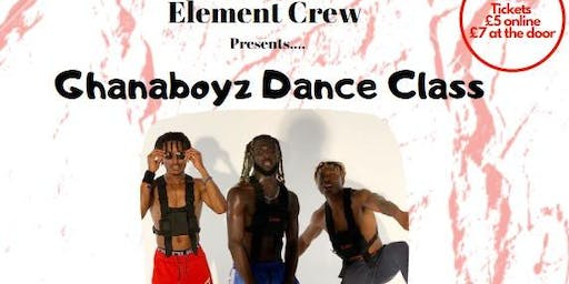 ELEMENT Presents - GHANABOYZ DANCE CLASS(Afrobeat)