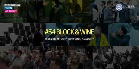 #54 Block&Wine Community Meet-up @Technikum Wien Academy tickets
