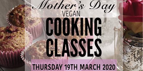 MOTHER'S DAY VEGAN COOKING CLASS tickets